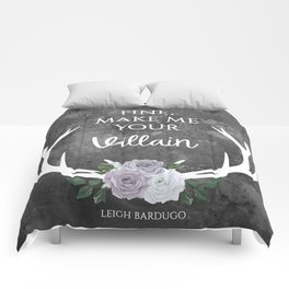 Make me your villain - The Darkling quote - Leigh Bardugo - Grey Comforters