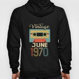 Vintage June 1970 50th Birthday 50 Year Old Gift Hoody