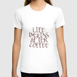 Coffee Decor, Life begins after coffee Sign, Coffee Sign, Small Wood Sign T-shirt