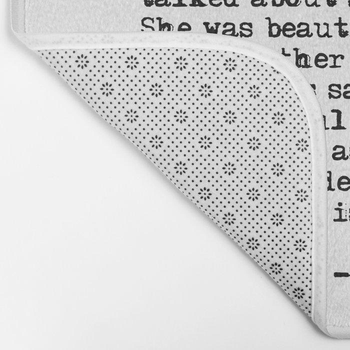 She was beautiful - Fitzgerald quote Bath Mat