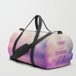 Today I will choose joy Duffle Bag
