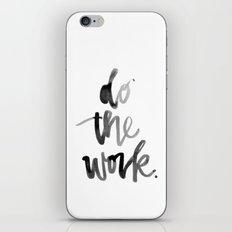 Do the Work iPhone & iPod Skin