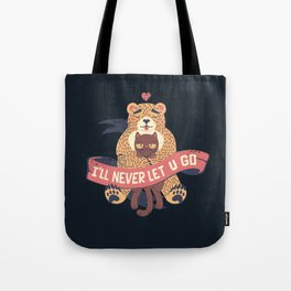 Ill Never Let You Go Bear Love Cat Tote Bag