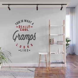 Gift for Gramps Wall Mural