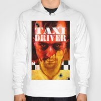 taxi driver Hoodies featuring Taxi Driver by ChrisNygaard