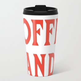 MORNING ARE FOR COFFEE AND CONTEMPLATION T-SHIRT Travel Mug