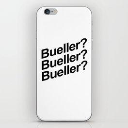 Bueller? iPhone Skin
