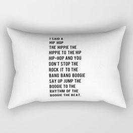 I Said a Hip Hop Hippie to the Hippie Rectangular Pillow