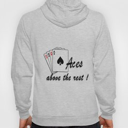 Aces Above the Rest Hoody