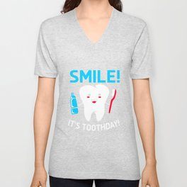 Dentist Smile Tooth Brush Day Unisex V-Neck
