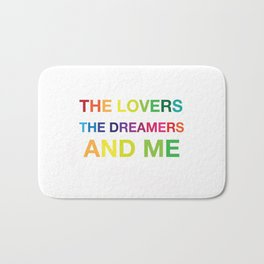 The Lovers, The Dreamers, and Me Bath Mat