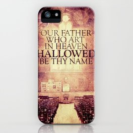 Hallowed be Thy Name iPhone Case
