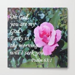 Psalm 63 Metal Print