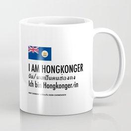 I am Hongkonger Coffee Mug
