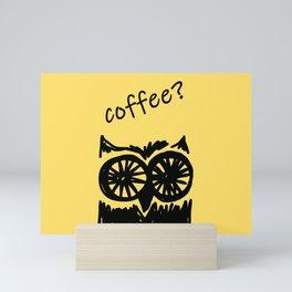 Coffee? Morning owl print Mini Art Print