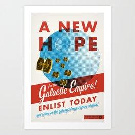 A New Hope - Galactic Imperial Propaganda Art Print