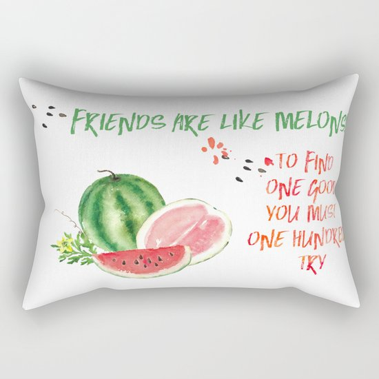 Friends are like melons - Funny illustration and typogpraphy Rectangular Pillow