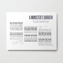 A Minister's Burden 2 Metal Print