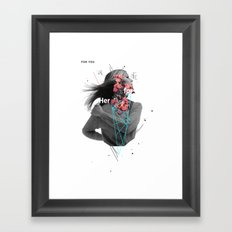For Her Framed Art Print