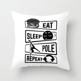 Eat Sleep Pole Dance Repeat - Poledance Dancing Throw Pillow