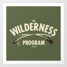 The Wilderness Program Art Print