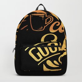Good Vibes And Hot Coffee Caffeine Lovers Backpack