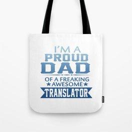 I'M A PROUD TRANSLATOR'S DAD Tote Bag