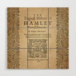 Shakespeare, Hamlet 1603 Wood Wall Art