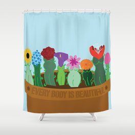 Every Body Is Beautiful Shower Curtain