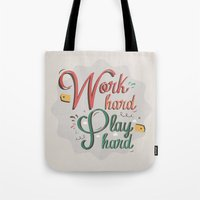 work hard Tote Bags featuring Work hard by RaizaPascual