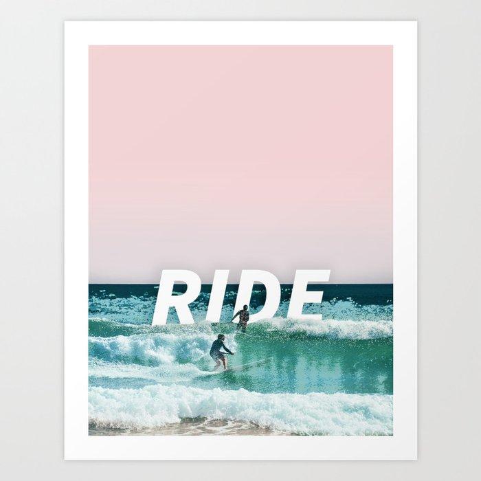 Ride The Waves Art Print