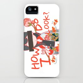 How do I look? iPhone Case