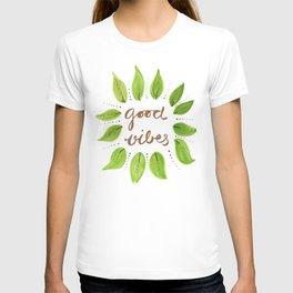 Good Vibes,motivation desgin T-shirt