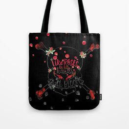 Illuminae - Death Like Roses Tote Bag