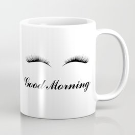 Good Morning Lashes Coffee Mug