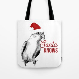 """Christmas Bird """"Santa Knows"""" Tote Bag"""