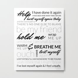 Breathe Me Lyrics artwork Metal Print