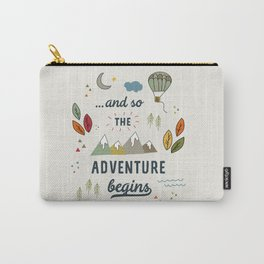 ...and so the adventure begins Carry-All Pouch