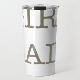 GIRL LAIR - whit version Travel Mug
