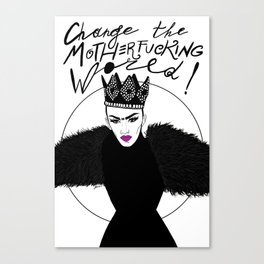 Let's Change this Motherf*cking World! Canvas Print