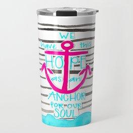 We Have This HOPE - Anchor (pink/blue) Travel Mug