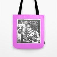 feminism Tote Bags featuring SMASH (FEMINISM) by Kathead Tarot/David Rivera
