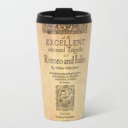 Shakespeare, Romeo and Juliet 1597 Travel Mug