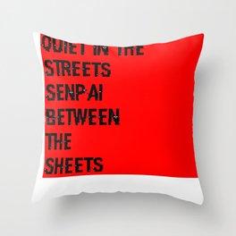 Senpai Life Throw Pillow