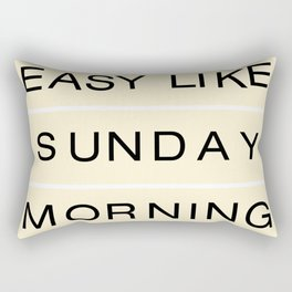 Easy Like Sunday Rectangular Pillow