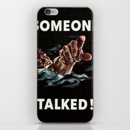 Someone Talked iPhone Skin