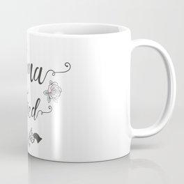 Mama Tried Coffee Mug