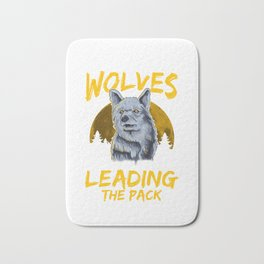 Throw Me To The Wolves I Will Lead The Pack Bath Mat
