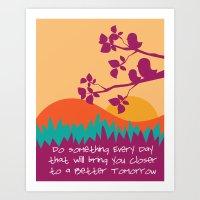 Better Tomorrow Art Print