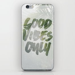 Good Vibes Only Palm Trees iPhone Skin